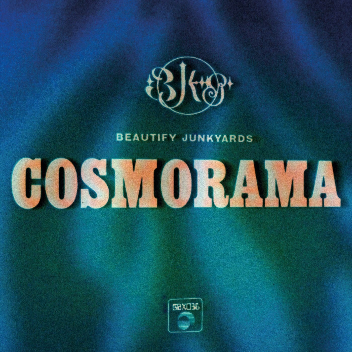 STREAM: Beautify Junkyards - COSMORAMA