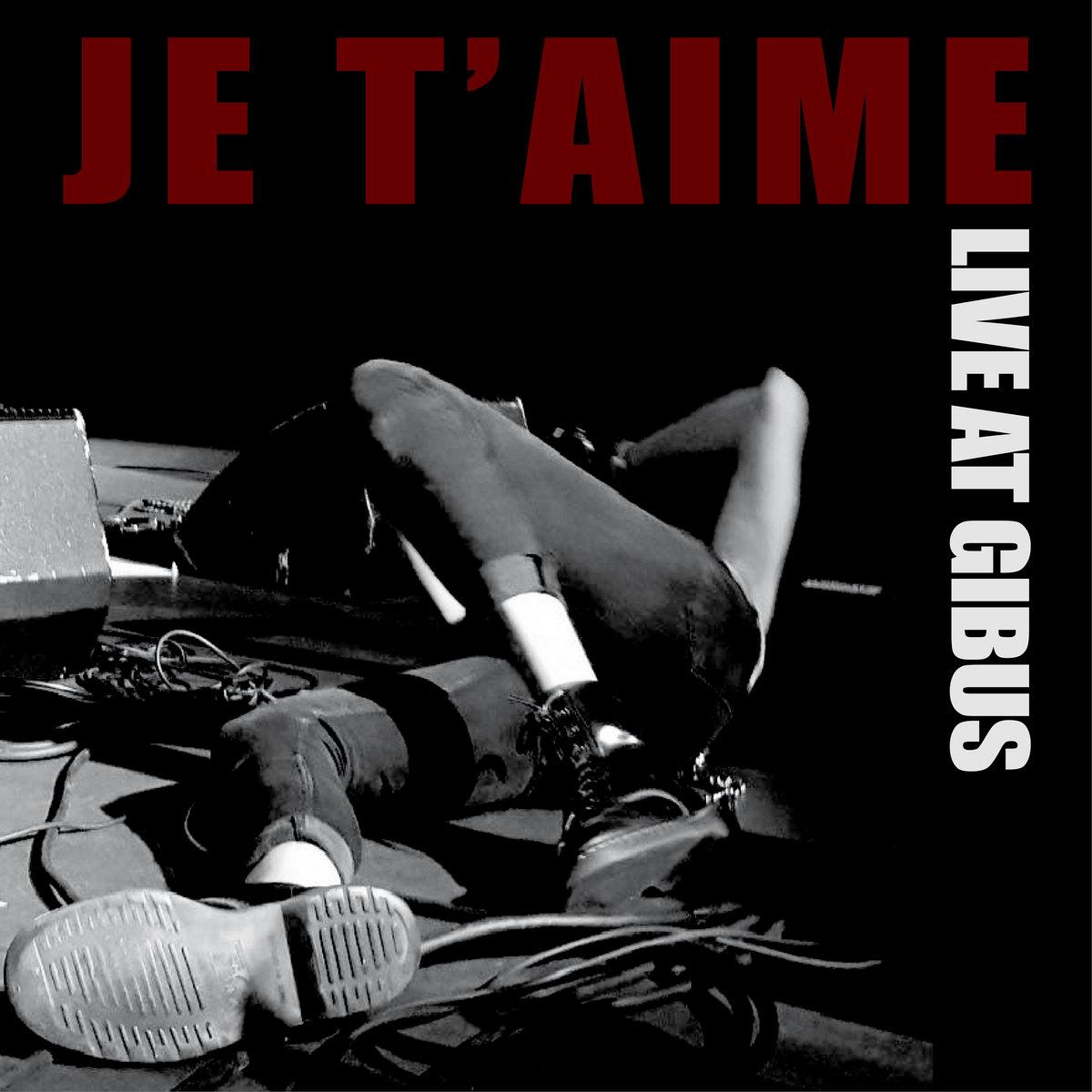 JE T'AIME lançam 'Live at Gibus' em nostalgia dos concertos