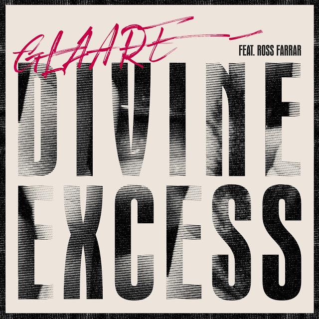 """Os Glaare voltam a contagiar em """"Divine Excess"""""""